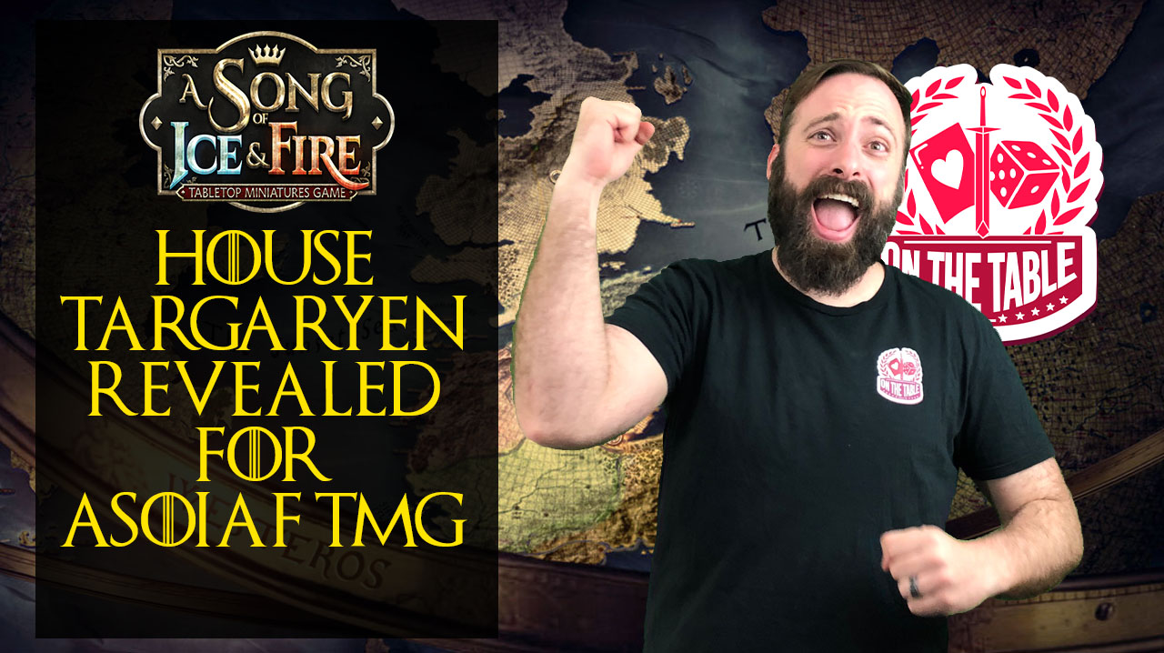 On the Table Gaming House Targaryen Faction Reveal